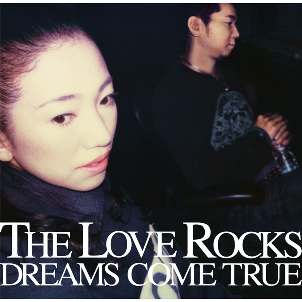 The Love Rocks by Dreams Come True on Apple Music