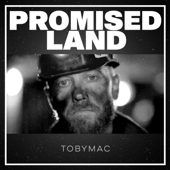 Promised Land - TobyMac Cover Art