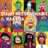 Tiagô Bettencourt & Mantha