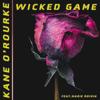 Kane O'rourke - Wicked Game (feat. Marie Roisin) artwork