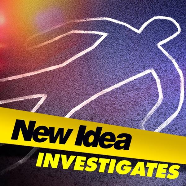 New Idea Investigates Podcast