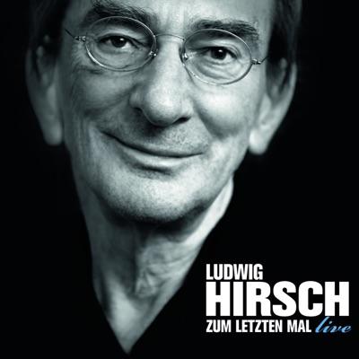 Zum letzten Mal - Live - Ludwig Hirsch