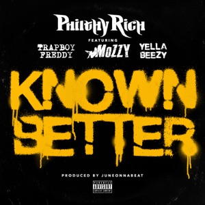 Known Better (feat. Trapboy Freddy, Mozzy & Yella Beezy) - Single Mp3 Download