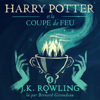J.K. Rowling - Harry Potter et la Coupe de Feu (Harry Potter 4) artwork