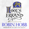 Robin Hobb - Fool's Errand: Tawny Man Trilogy, Book 1 (Unabridged) artwork