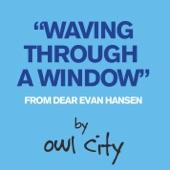 Waving Through a Window (From Dear Evan Hansen) - Single