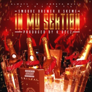 In My Sektion (feat. Skeme) - Single Mp3 Download