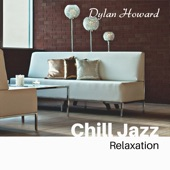 Dylan Howard - Amazing Chill out Jazz Paradise