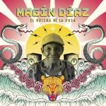 Magín Díaz - Me Amarás (feat. Monsieur Periné)