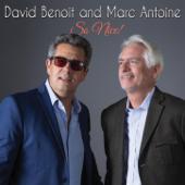 So Nice - David Benoit & Marc Antoine