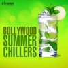 Bollywood Summer Chillers