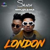 Skiibii - London (feat. Reekado Banks)