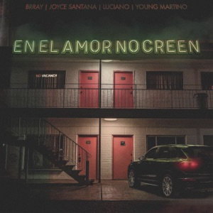 En El Amor No Creen - Single Mp3 Download