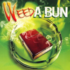 Various Artists - Weed a Bun, Vol. 1 artwork