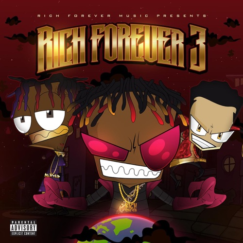 Rich The Kid, Famous Dex & Jay Critch - Rich Forever 3