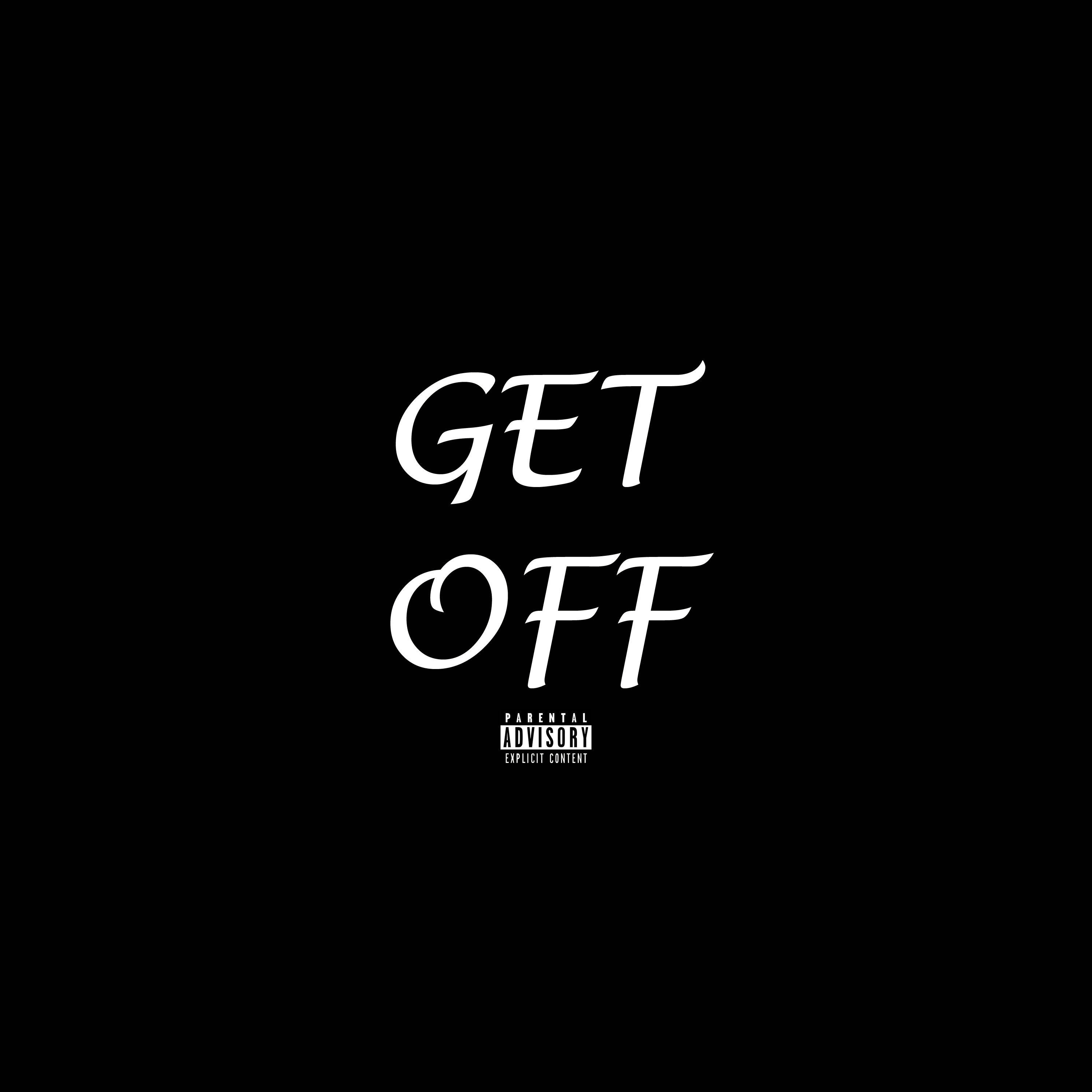 Get Off (feat. YB Phil Jackson)