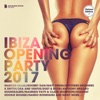 Ibiza Opening Party 2017 (Deluxe Version)