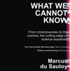 Marcus du Sautoy - What We Cannot Know (Unabridged) portada
