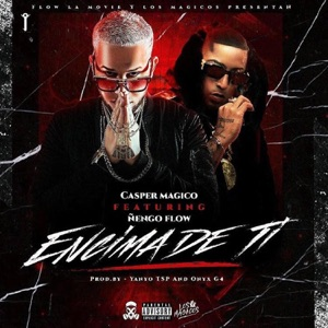 Encima de Ti (feat. Ñengo Flow) - Single Mp3 Download
