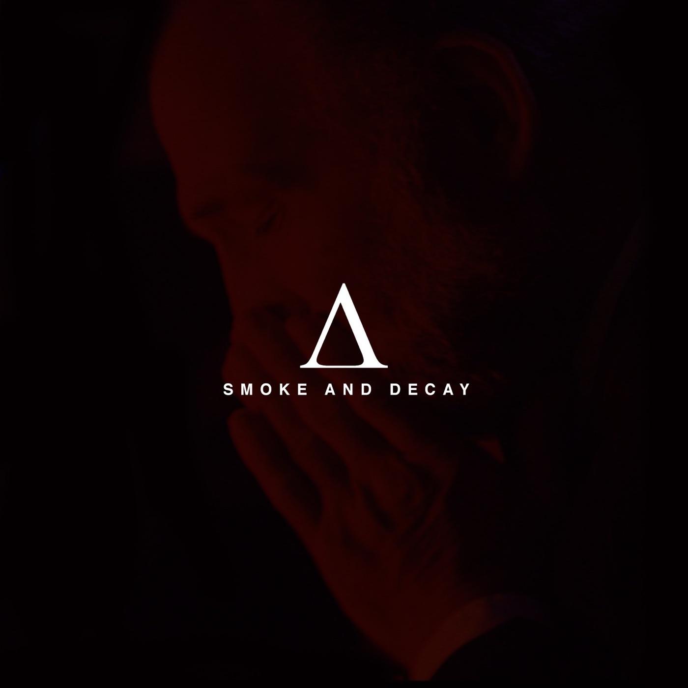 Acres - Smoke and Decay [EP] (2017)