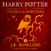 Harry Potter à l'École des Sorciers (Harry Potter 1) - J.K. Rowling