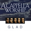 He Is Exalted - Glad