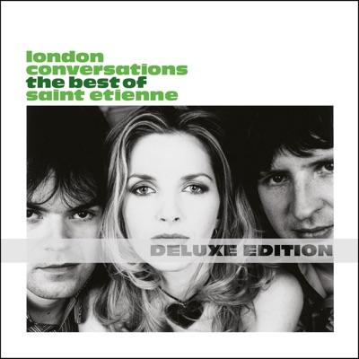 London Conversations (Deluxe Edition) - Saint Etienne