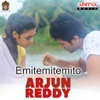 Emitemitemito From Arjun Reddy Single
