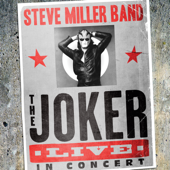 The Joker (Live) - Steve Miller Band