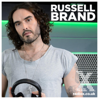 Russell Brand on Radio X Podcast podcast