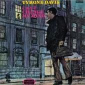 Tyrone Davis - Can I Change My Mind?