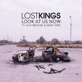 Look At Us Now (feat. Ally Brooke & A$AP Ferg) - Single