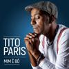 Mim Ê Bô - Tito Paris