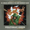 Evolutionary Minded - Furthering the Legacy of Gil Scott-Heron