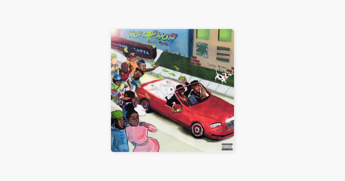 gucci mane droptopwop mp3 download