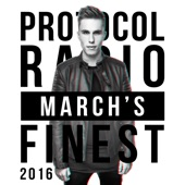 Protocol Radio - March's Finest 2016