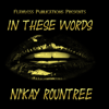Ni'Kay Rountree - In These Words (Unabridged)  artwork