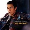 The Secret, Austin Mahone