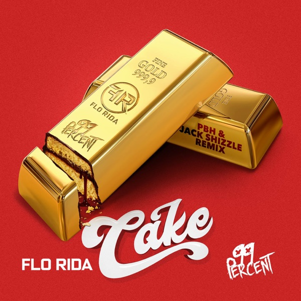Cake (PBH & Jack Shizzle Remix) - Single