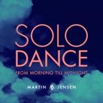 Solo Dance (From Morning Till Midnight) - Single