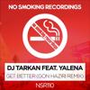 DJ Tarkan - Get Better (feat. Yalena) [Gon Haziri Remix] artwork