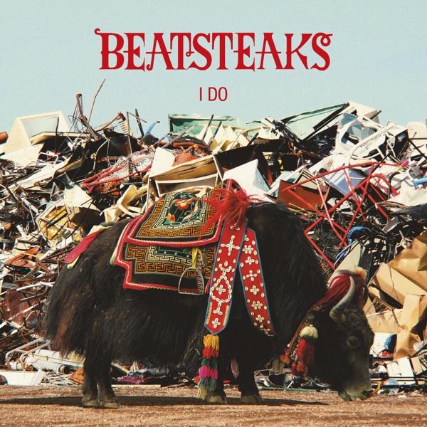 Beatsteaks - I Do - Single
