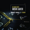 An Hour With Moshe - Moshe Laufer