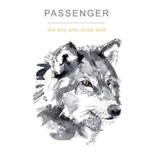 The Boy Who Cried Wolf – Passenger