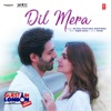Dil Mera From Guest Iin London Single