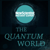 New Scientist - The Quantum World: The disturbing theory at the heart of reality (Unabridged)  artwork