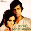 Parakh / Bahot Khoob