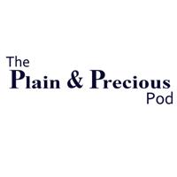 The Plain and Precious Pod podcast