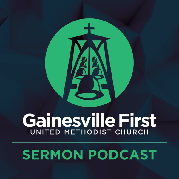Gainesville First Sermon Podcast