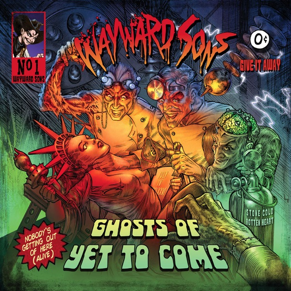 Wayward Sons - Until The End